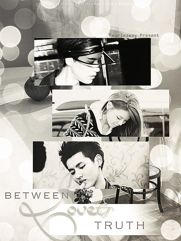 Between love and truth - Kyusookris