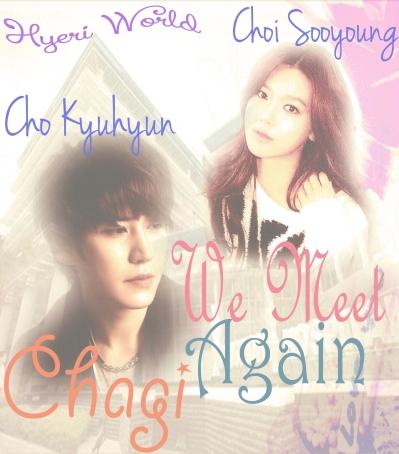 We Meet Again Again Chagi