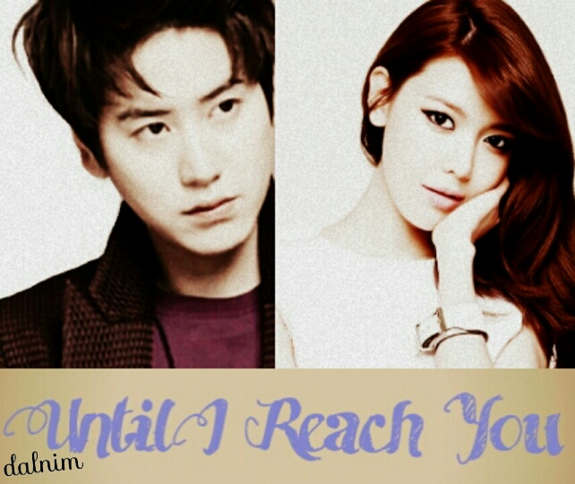 [POSTER] Until I Reach You_resized